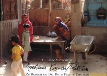 Zu Besuch bei Dr. Ruth Pfau in Karachi Pakistan | Foto: Gudrun Matschenz